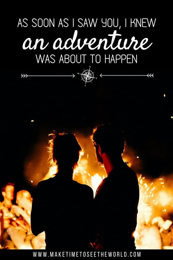 As soon as I saw you, I knew an adventure was about to happen - An adventure Quote Pin with text overlay on an image of a couple in silohuette facing a campfire