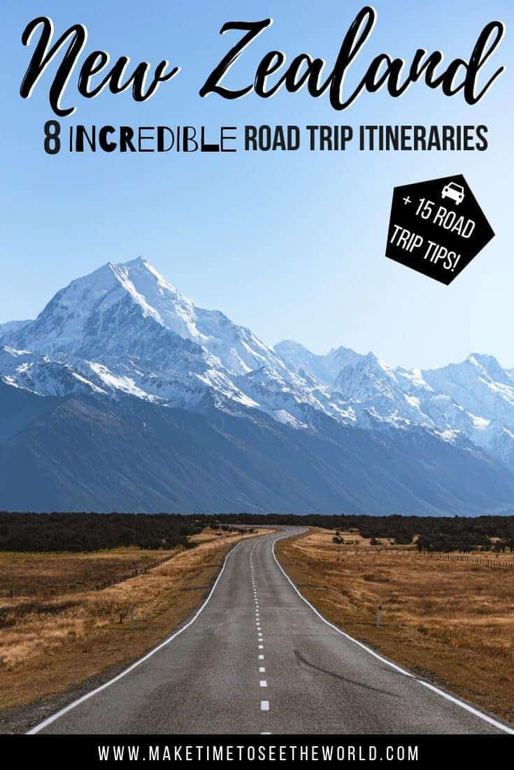 8 New Zealand Road Trip Itineraries + 15 New Zealand Road trip Tips