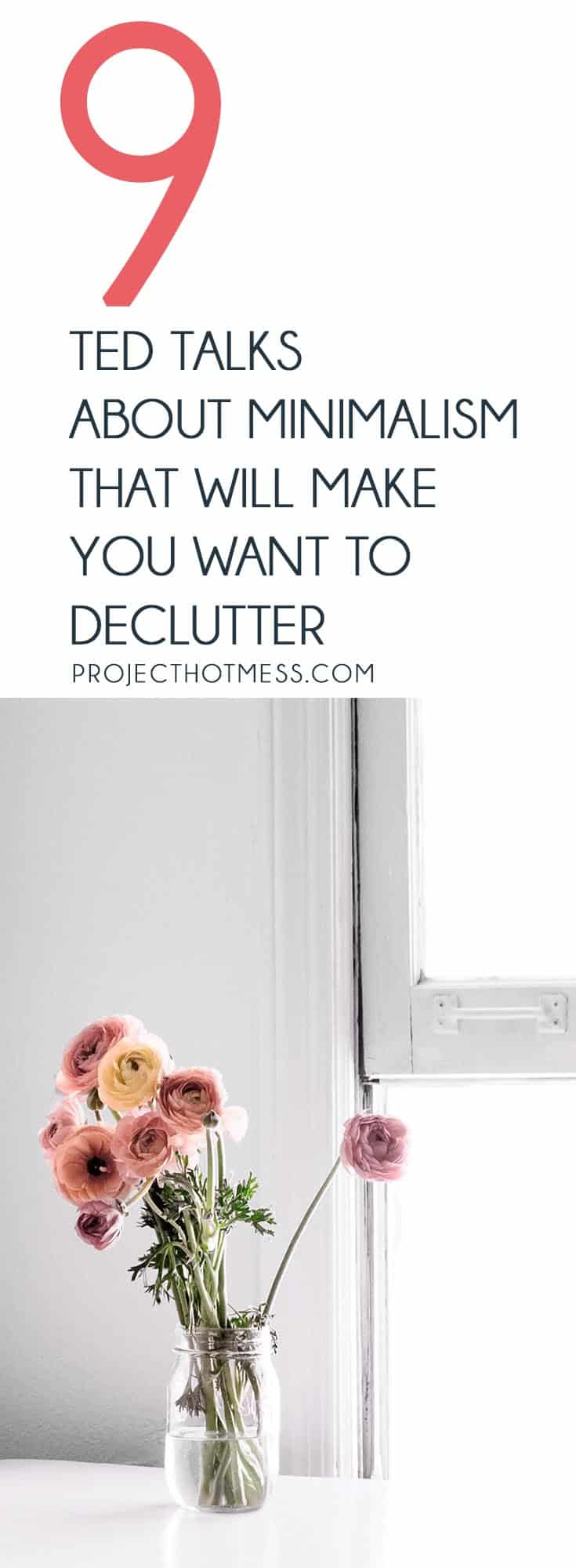 Need some decluttering inspiration to get your minimalist lifestyle going? These TED Talks about minimalism will make you want to declutter and simplify your home and your life right now.
