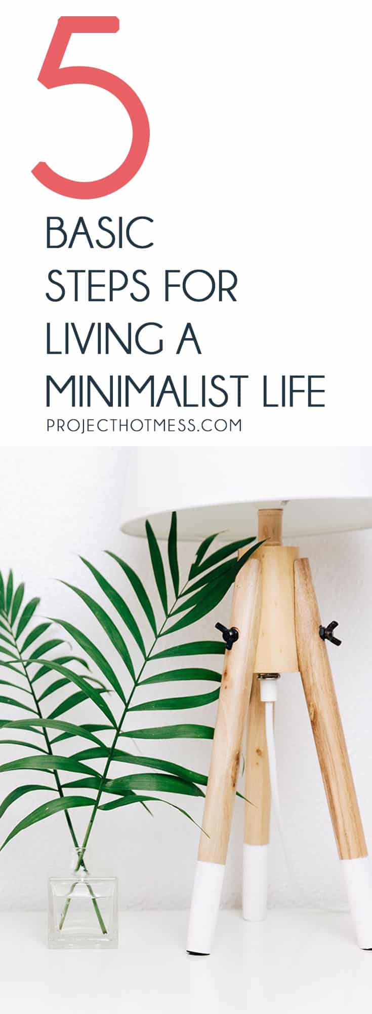Converting to a minimalist life doesn't have to be complicated and overwhelming - adapting to living a minimalist lifestyle is easier than you think with these basic steps for living a minimalist life.