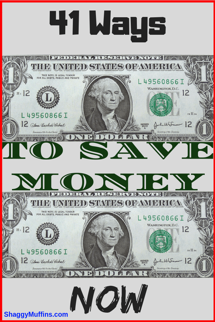 41 Ways to save money now