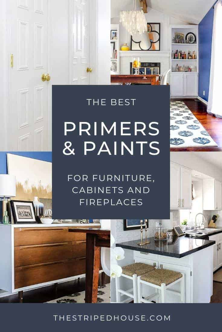 best paint and primers for furniture cabinets and fireplaces