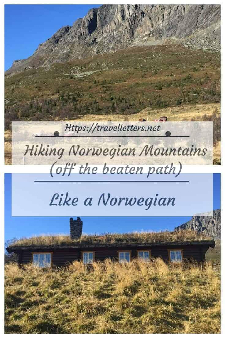 Hiking beautiful Norwegian mountains like a Norwegian off the beaten path