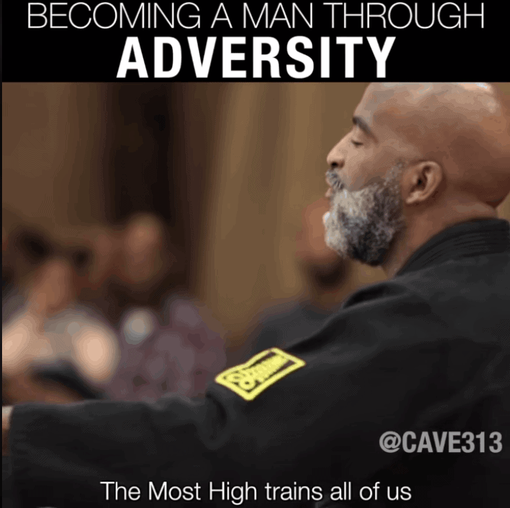BECOMING A MAN THROUGH ADVERSITY