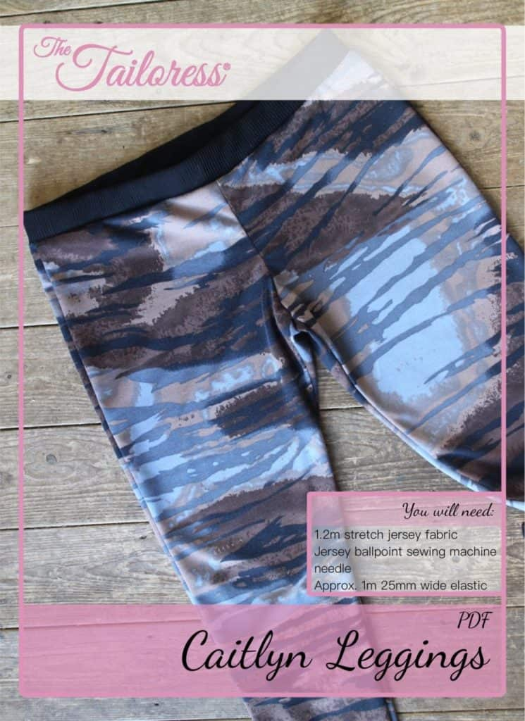 The Tailoress PDF Sewing Patterns - Caitlyn Leggings Tutorial