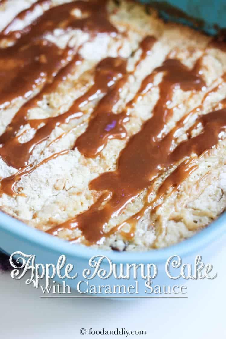 Apple Dump Cake with Caramel Sauce