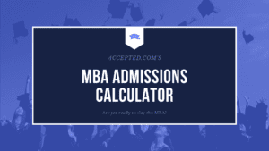 MBA Admissions Calculator Quiz