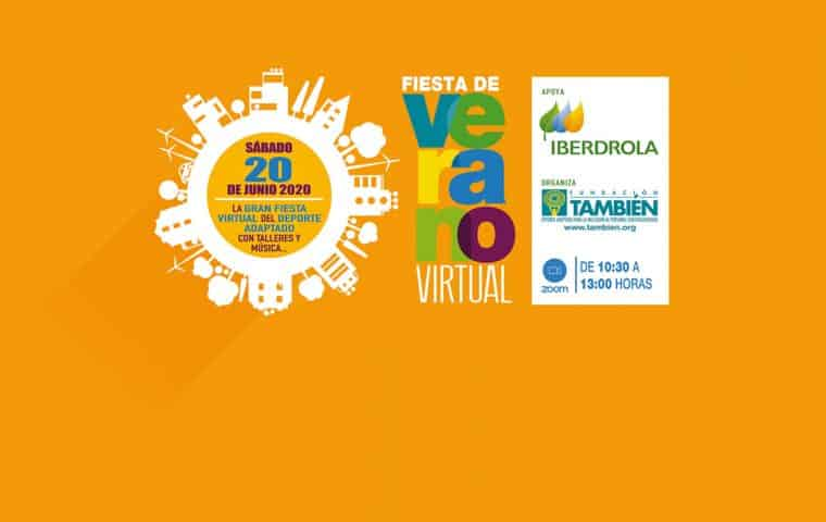 Inscríbete en la Fiesta de Verano Virtual Iberdrola 2020
