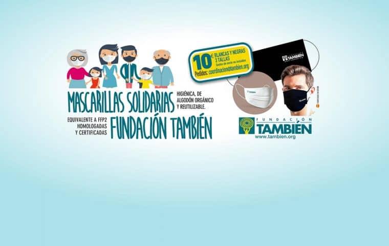 Mascarillas solidarias FFP2 de la Fundación También