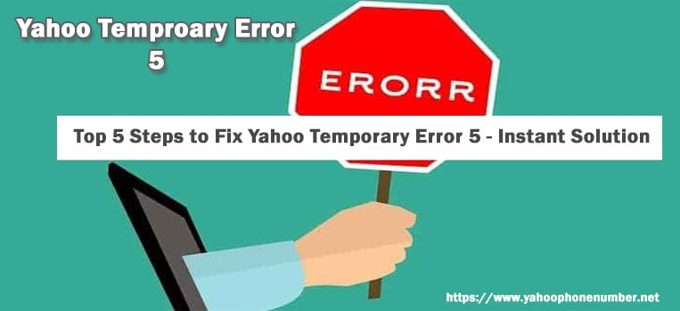 Top 5 Steps to Fix Yahoo Temporary Error 5 - Instant Solution