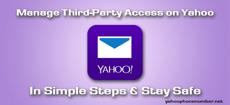 Manage Third-Party Access on Yahoo in Simple Steps & Stay Safe