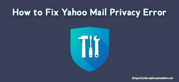 How to Fix Yahoo Mail Privacy Error
