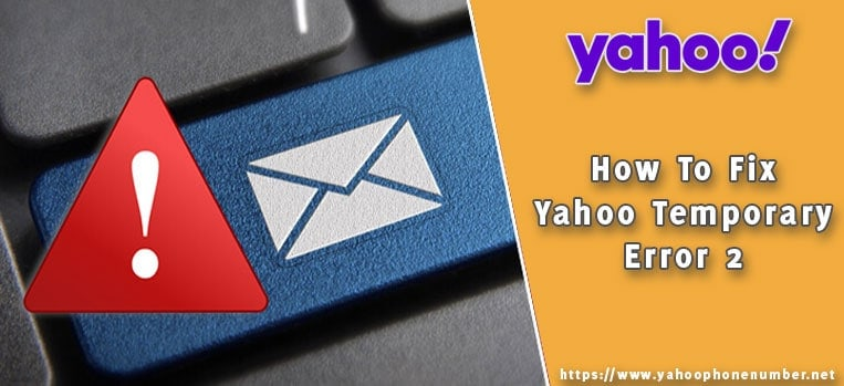 How To Fix Yahoo Temporary Error 2
