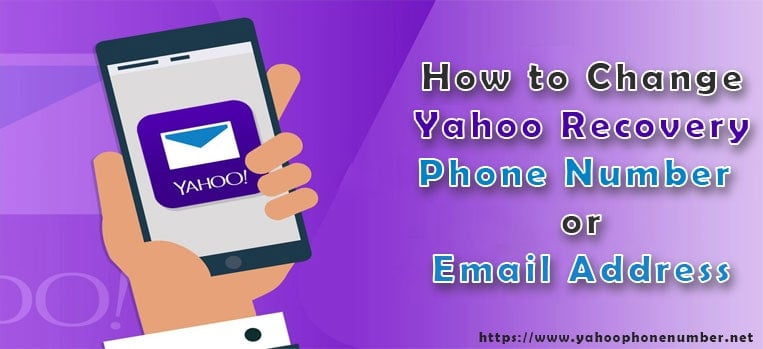 How to Change Yahoo Recovery Phone Number or Email Address