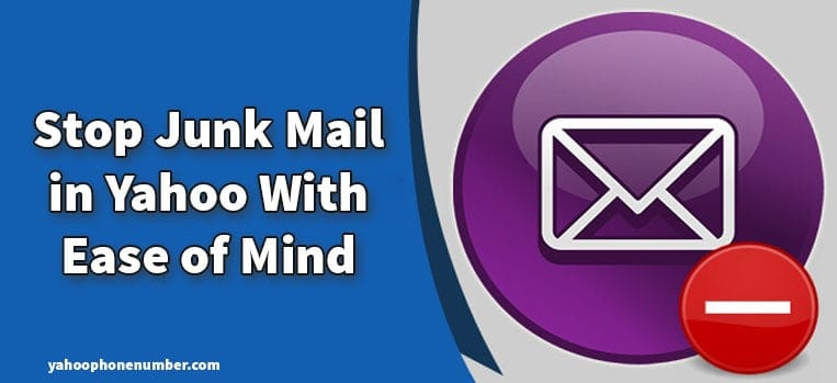Stop Junk Mail in Yahoo With Ease of Mind