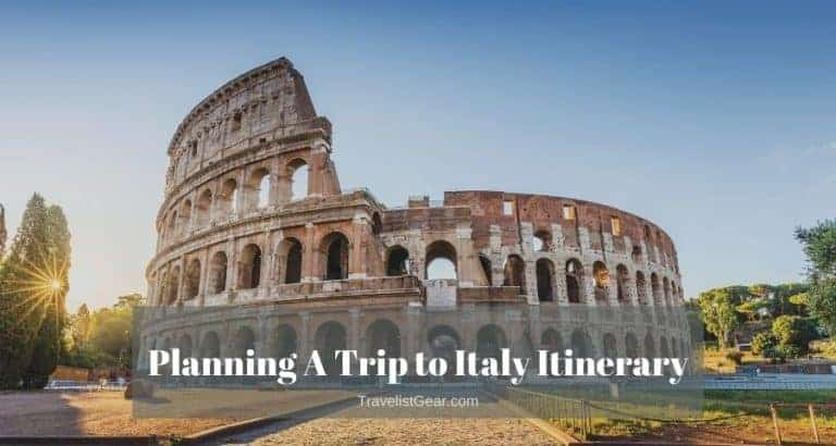 Planning A Trip to Italy Itinerary