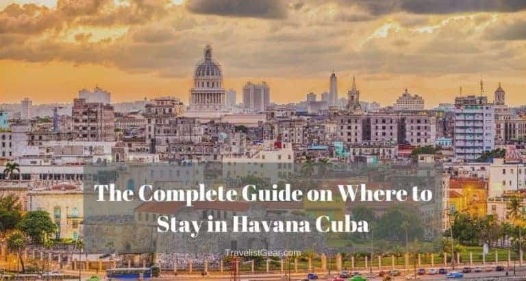The Complete Guide on Where to Stay in Havana Cuba