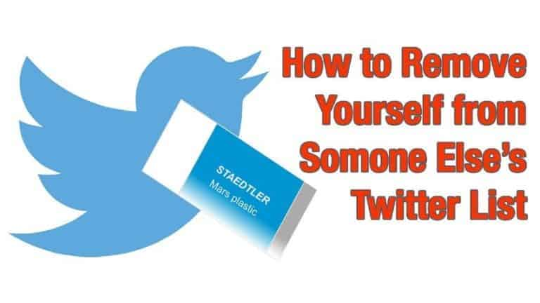 How to Remove Yourself from a Twitter List