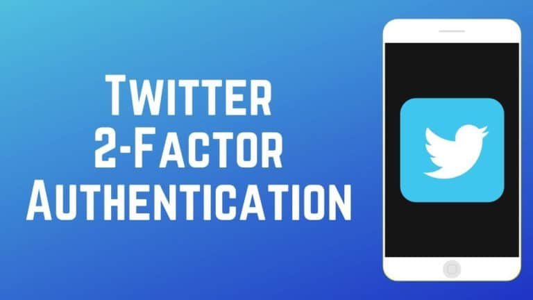 How To Set Up Two Factor authentication For Twitter