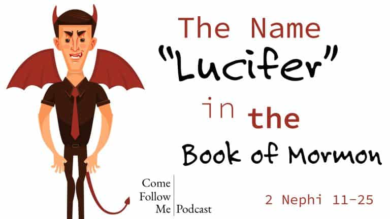The name Lucifer in the book of Mormon Come Follow Me