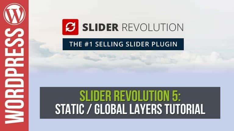 Slider Revolution 5: Global Static Layers Tutorial
