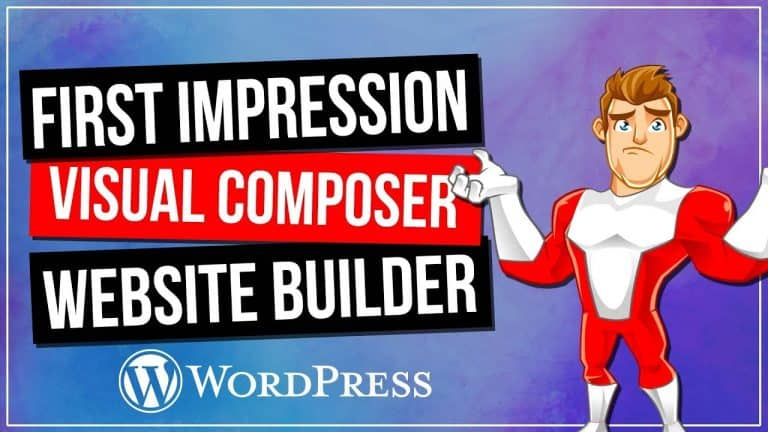 Visual Composer / WPBakery Page Builder – First Impressions & Demo