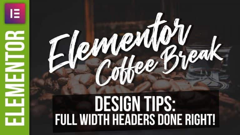 Elementor Full Width Section / Slider Tutorial