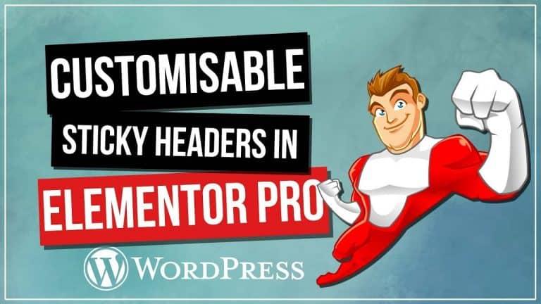 Sticky Headers with Elementor Pro & WordPress