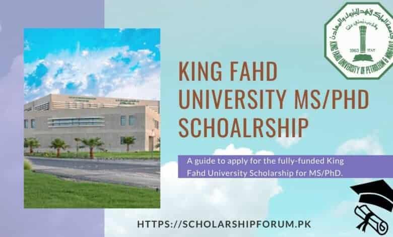 King Fahd University Scholarship Guide