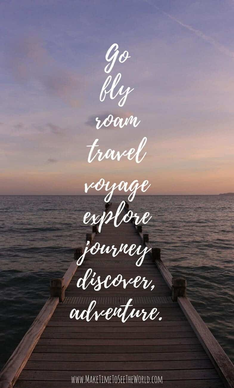 Inspirational Adventure Travel Quote Pin Image with the words: Go, Fly, Roam, Travel, Voage, Explore, Journey, Discover, Adventure overlayed on an image of a wooden pier over the water at sunset