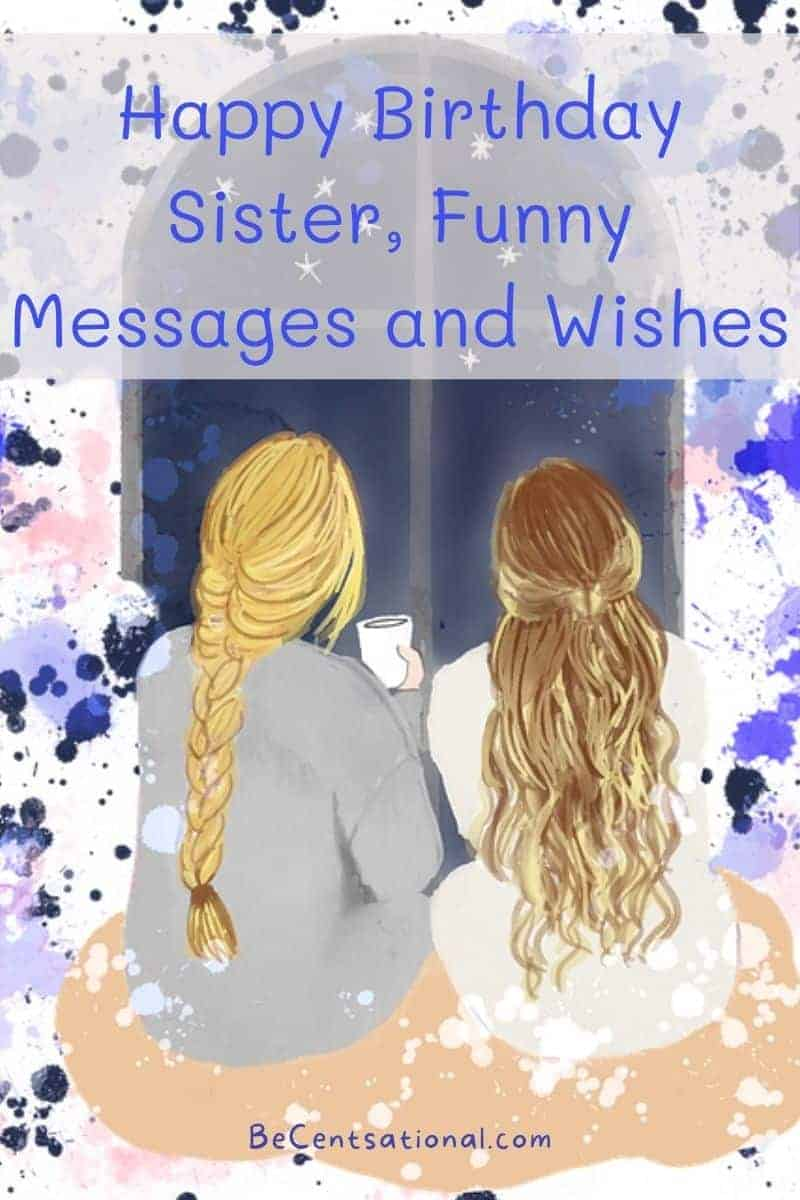 happy birthday sister funny messages