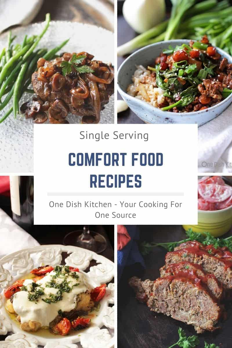 Promotional image for Single Serving Comfort Food Recipes showing- Salisbury Steak Recipe For One, Pork Stir Fry For One, Baked Chicken Caprese For One, and Mini Slow Cooker Meatloaf