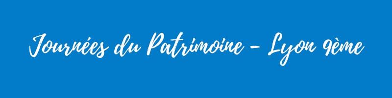 Journées du Patrimoine 2018 - Lyon 9ème