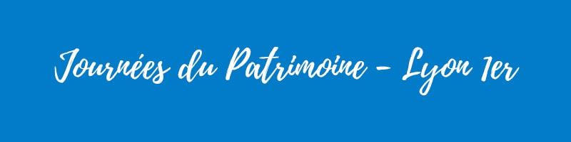 Journées du Patrimoine 2018 - Lyon 1er