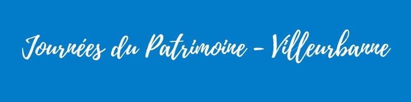 Journées du Patrimoine 2018 - Villeurbanne