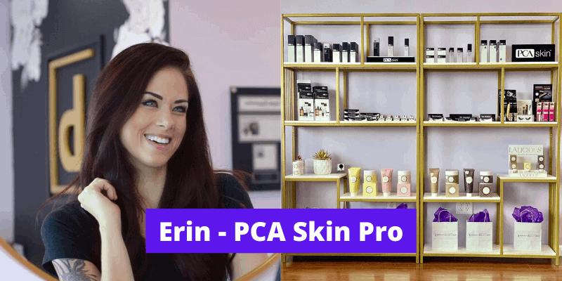 Erin - The PCA Skin Professional