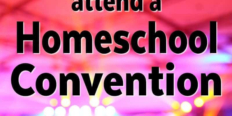 10 Reasons you should attend a homeschool convention. Homeschool Conferences Rock!