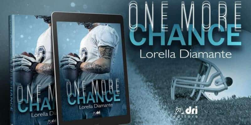 One more chance di Lorella Diamante