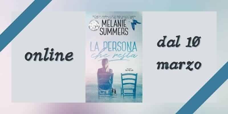 La persona che resta di Melanie Summers Darcy Edizioni