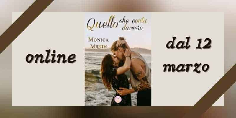 Quello che conta davvero di Monica Menin