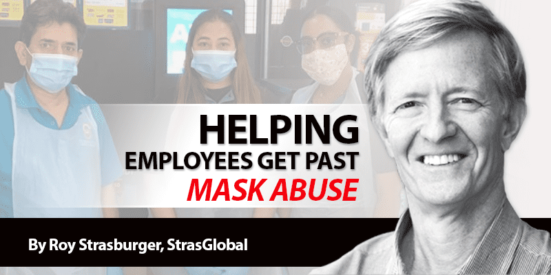 Help Employees Get Past Mask Abuse