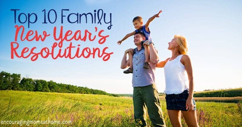 Begin the new year with these New Year's family resolutions! Create these weekly and monthly meaningful and achievable goals as a family.