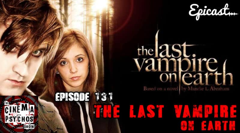 last vampire on earth