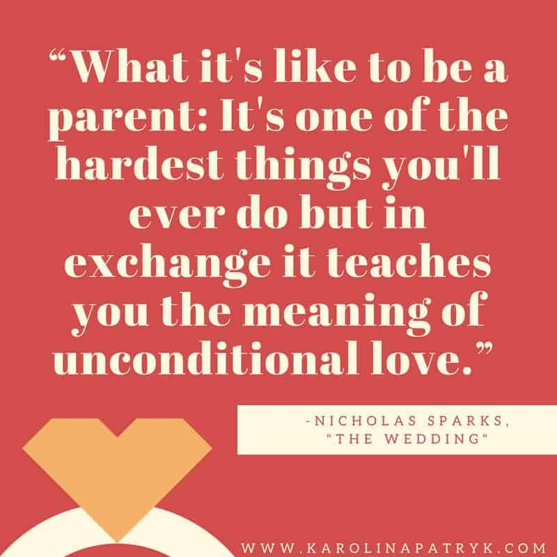 """""""What it's like to be a parent_ It's one of the hardest things you'll ever do but in exchange it teaches you the meaning of unconditional love."""" 1"""
