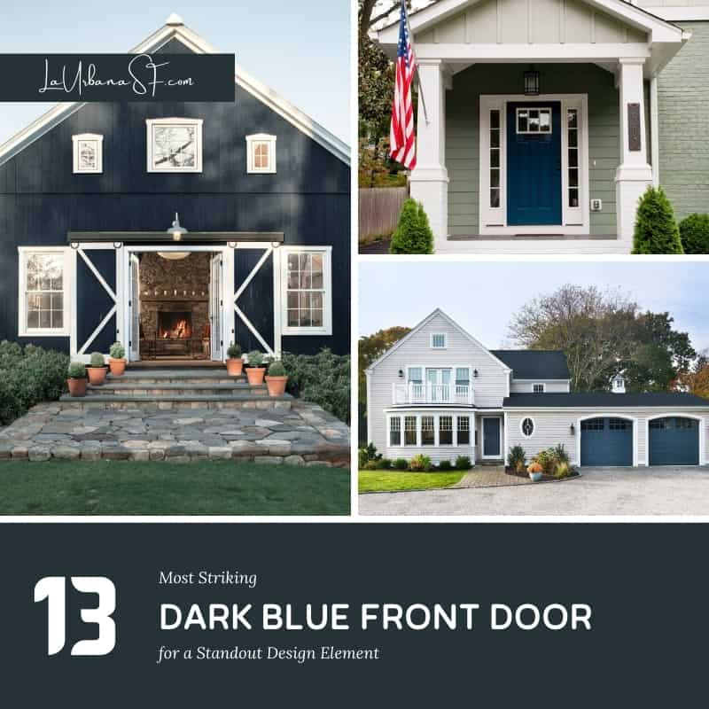 13 Most Striking Dark Blue Front Door For A Standout Design Element