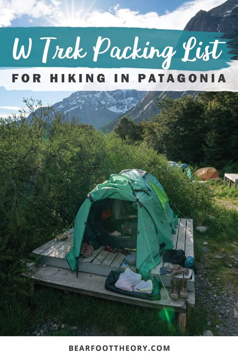 Want to hike the W Trek in Torres Del Paine? Our W Trek packing list will have you prepared for hiking & camping on this bucket-list trail in Patagonia.