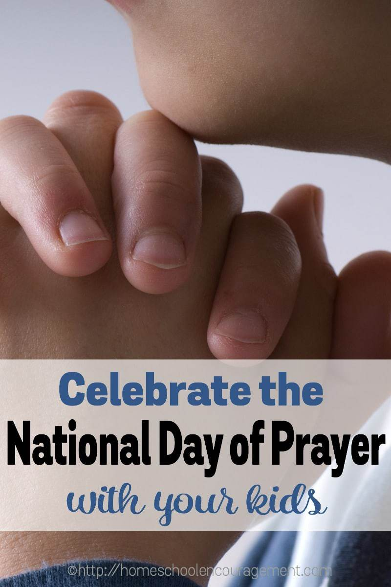 Celebrate the National Day of Prayer with your Kids - Crafts, Activities, Lessons, Resources and more