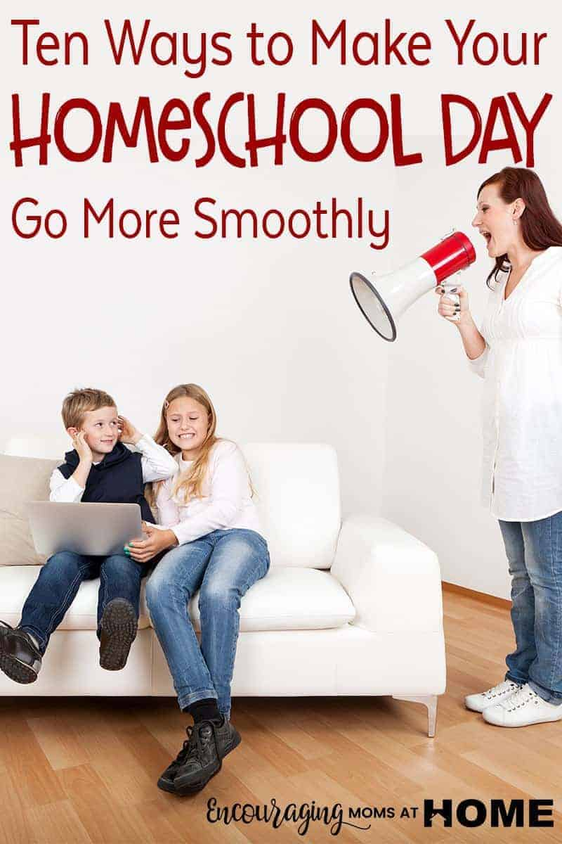 Ten Ways to make your homeschool day go more smoothly