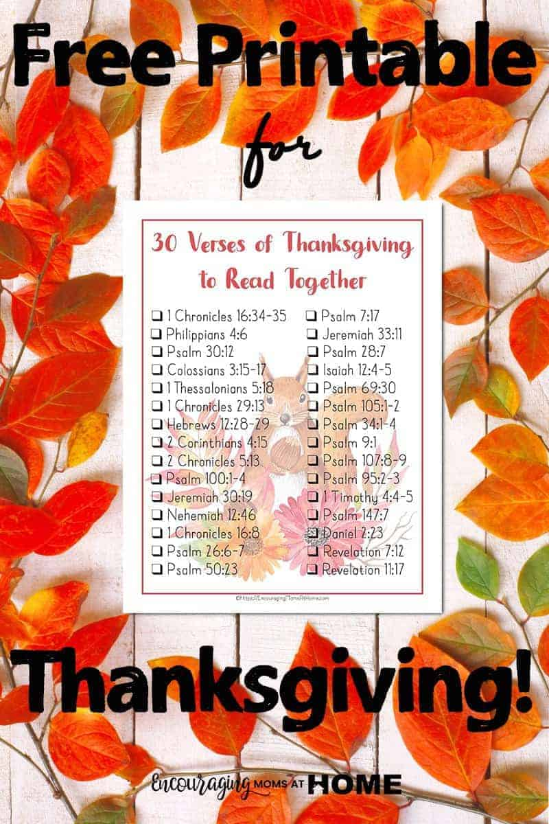 Free Printable Bible Verses to read for Thanksgiving - Beautiful Scripture to help us focus on giving thanks instead of on our circumstances.