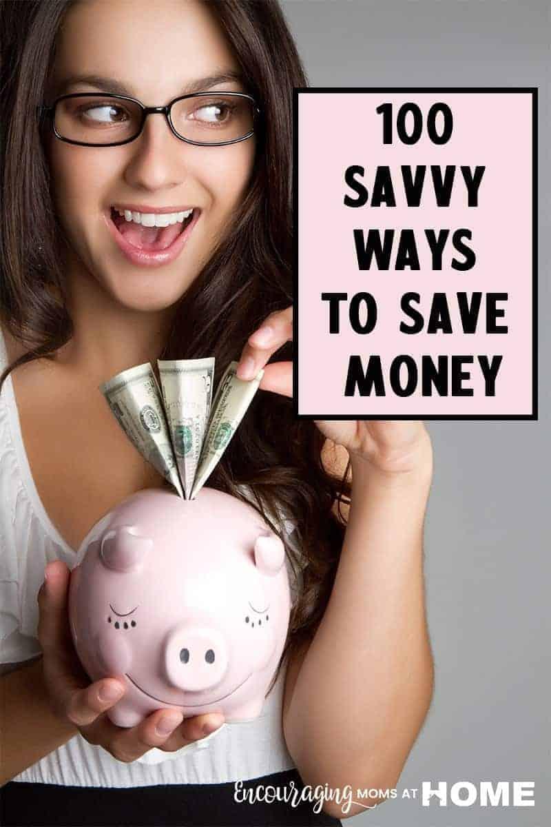 100 Savvy Ways to Save Money